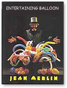 Entertaining balloon -  J.Merlin