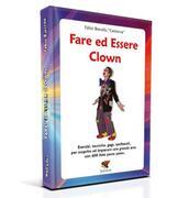 Fare ed Essere Clown - F. Barcella