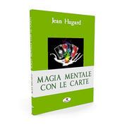Magia mentale con le carte - J. Hugard
