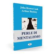 Perle di mentalismo J.B. Cook & A. Buckley