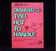 Diabolo 3 two hot to handle