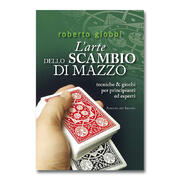 L\'arte dello scambio di mazzo Roberto Giobbi