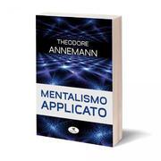 Mentalismo applicato Theodore Annemann