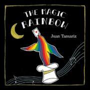 The Magic Rainbow by Juan Tamariz and Stephen Minch