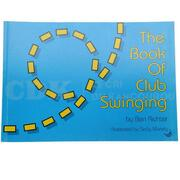 The book of club swinging Ben Richter