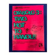 Diabolo 3 two hot to handle D. Grant & G. Heathcote