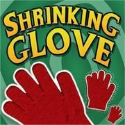 Guanto che rimpicciolisce Shrinking Glove
