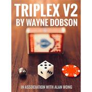 Triplex 2.0 by Wayne Dobson