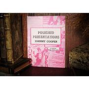 Polished Presentations Johnny Cooper
