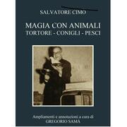 Magia con animali S. Cimò