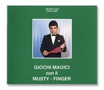 Giochi magici con il Mustyfinger - G. Samà