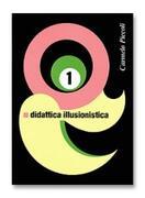 Didattica Illusionistica - C.Piccoli