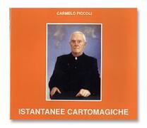 Istantanee Cartomagiche - C. Piccoli
