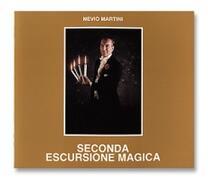 Seconda Escursione Magica - N. Martini