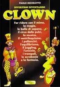 Divertirsi diventando Clown - P.Michelotto