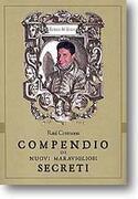 Compendio di nuovi secreti - R.Cremona
