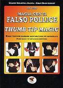 Magia con il falso pollice  Mr.Ioso