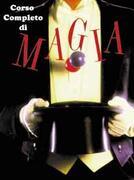 Corso completo di Magia -  M. Wilson